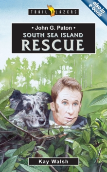 John G. Paton : South Sea Island Rescue, Paperback / softback Book