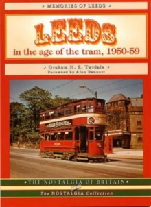 Leeds in the Age of the Tram 1950- 59, Paperback Book