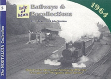 Railways and Recollections : Isle of Man - 1981, Paperback Book