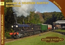 Bodmin & Wenford Railway Recollections, Paperback Book