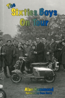The Sixties Boys on Tour, Paperback / softback Book