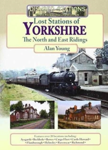 LOST STATIONS OF YORKSHIRE, Paperback Book