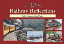 World of Rail : Railways of Europe and beyond, Hardback Book
