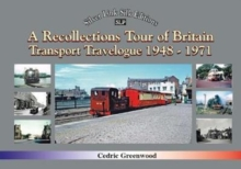 A Recollections Tour of Britain Transport Travelogue 1948 - 1971, Paperback / softback Book