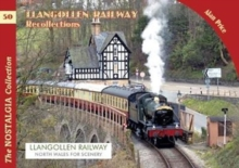 The Llangollen Railway Recollections, Paperback / softback Book