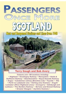 Passengers once more SCOTLAND : New and reopened Stations and Lines from1948, Paperback / softback Book