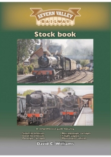 The Severn Valley Railway : Stock Book, Paperback / softback Book
