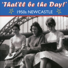 That'll be the Day 1950s! Newcastle, Paperback Book