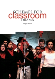 Schemes for Classroom Drama, Paperback Book