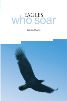 Eagles Who Soar : How Black Learners Find the Path to Success, Hardback Book