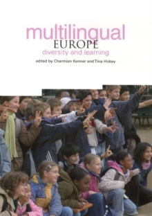 Multilingual Europe : Diversity and Learning, Paperback / softback Book