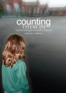 Counting Them in : Isolated Billingual Learners in Schools, Paperback / softback Book