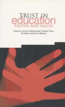 Trust in Education : Truths and Values, Paperback / softback Book