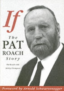 If : The Pat Roach Story, Paperback Book