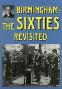 Birmingham: The Sixties Revisited, Paperback Book