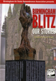 Birmingham Blitz : Our Stories, Paperback Book