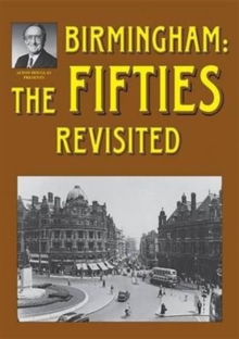 Birmingham: The Fifties Revisited, Paperback / softback Book