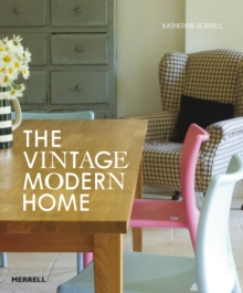 The Vintage/Modern Home, Hardback Book