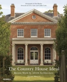 Country House Ideal: Recent Work by Adam Architecture, Hardback Book