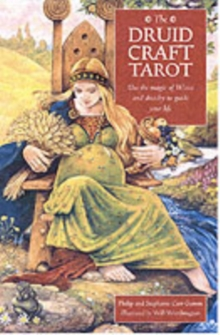 The Druid Craft Tarot : Use the Magic of  Wicca and Druidry to Guide Your Life, Mixed media product Book