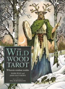 The Wildwood Tarot : Wherein Wisdom Resides, Cards Book