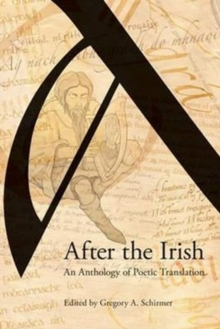 After the Irish : An Anthology of Poetic Translation, Hardback Book