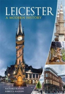 Leicester : A Modern History, Paperback Book