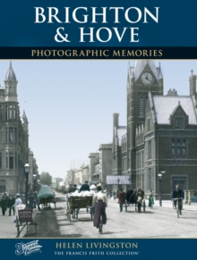 Brighton and Hove : Photographic Memories, Paperback Book