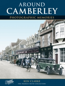 Camberley : Photographic Memories, Paperback Book