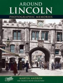 Lincoln : Photographic Memories, Paperback Book