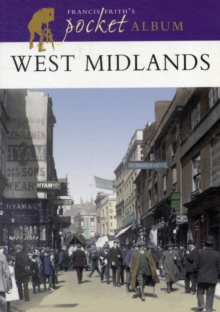West Midlands : A Nostalgic Album, Paperback Book