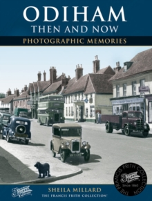 Odiham Then and Now, Paperback Book