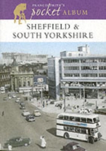 Francis Frith's Sheffield and South Yorkshire Pocket Album, Paperback Book