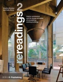Re-readings: 2 : Interior Architecture and the Principles of Remodelling Existing Buildings, Paperback Book