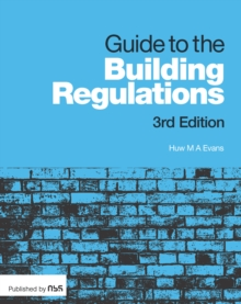 Guide to the Building Regulations, Paperback Book