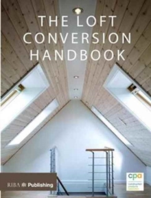 Loft Conversion Handbook, Paperback / softback Book