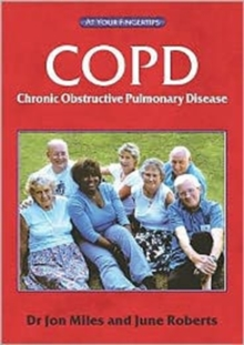 COPD : Answers at Your Fingertips, Paperback / softback Book
