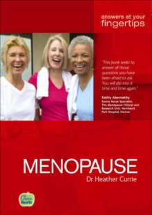Menopause : Answers at Your Fingertips, Paperback / softback Book