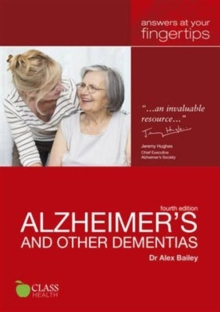 Alzheimers and other Dementias - : Answers at Your Fingertips, Paperback Book
