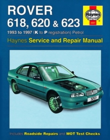 Rover 618, 620 and 623 Service and Repair Manual, Paperback Book