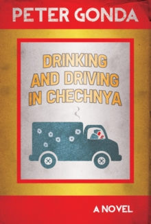 Drinking and Driving in Chechnya, Paperback Book