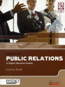 English for Public Relations in Higher Education Studies Course Book with Audio CDs, Board book Book