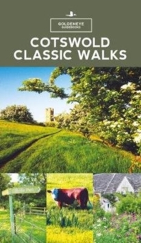 Cotswold Classic Walks, Paperback / softback Book