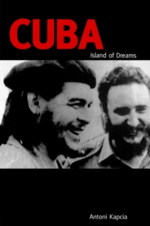 Cuba : Island of Dreams, Paperback / softback Book