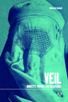 Veil : Modesty, Privacy, and Resistance, Paperback Book