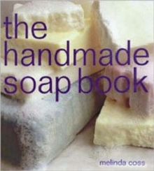 The Handmade Soap Book, Paperback Book