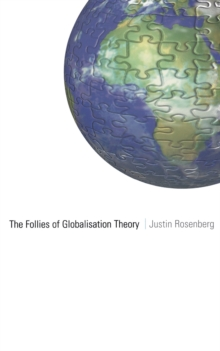 The Follies of Globalisation Theory, Paperback Book