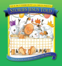 Stories Jesus Told : Favorite Stories from the Bible, Hardback Book