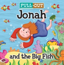 Pull-Out Jonah and the Big Fish, Board book Book