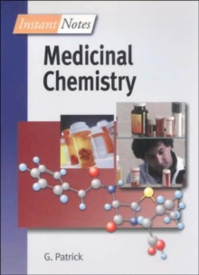 BIOS Instant Notes in Medicinal Chemistry, Paperback Book